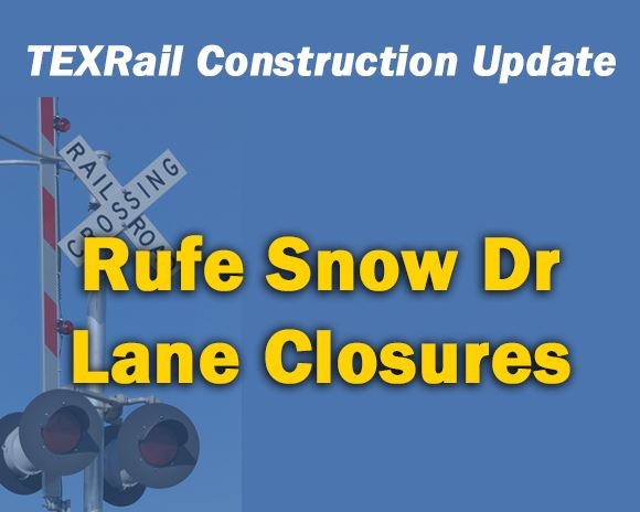 Rufe Snow Lane Closures