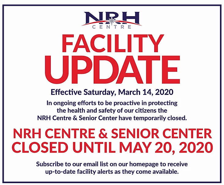 NRH Centre and Senior Centre closed
